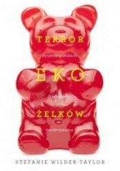 Terror ekożelków Stefanie Wilder-Taylor, Marta Kubow Jabłońska