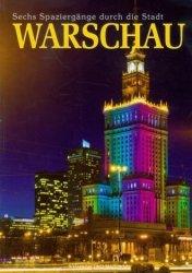 Warszawa Sześć spacerów po mieście (wersja niem.) Warschau Sechs Spaziergange durch die Stadt Rafał Jabłoński