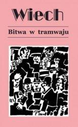Bitwa w tramwaju Stefan Wiech Wiechecki