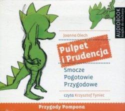 Przygody Pompona Pulpet i Prudencja Smocze Pogotowie Przygodowe (CD mp3) Joanna Olech