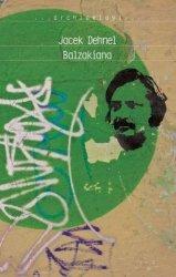 Balzakiana seria Archipelagi Jacek Dehnel