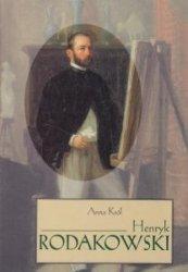 Henryk Rodakowski Anna Król