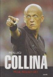 Moje reguły gry (oprawa miękka) Pierluigi Collina
