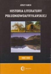 Historia literatury południowoafrykańskiej Literatura afrikaans (Okres usamodzielnienia 1900-1930) Jerzy Koch