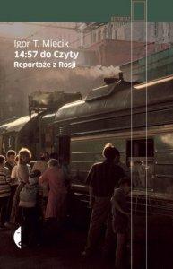 14:57 do Czyty Reportaże z Rosji Igor T. Miecik