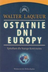 Ostatnie dni Europy Walter Laqueur