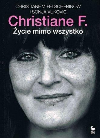 Christiane F. Życie mimo wszystko Christiane V. Felscherinow, Sonja Vukovic