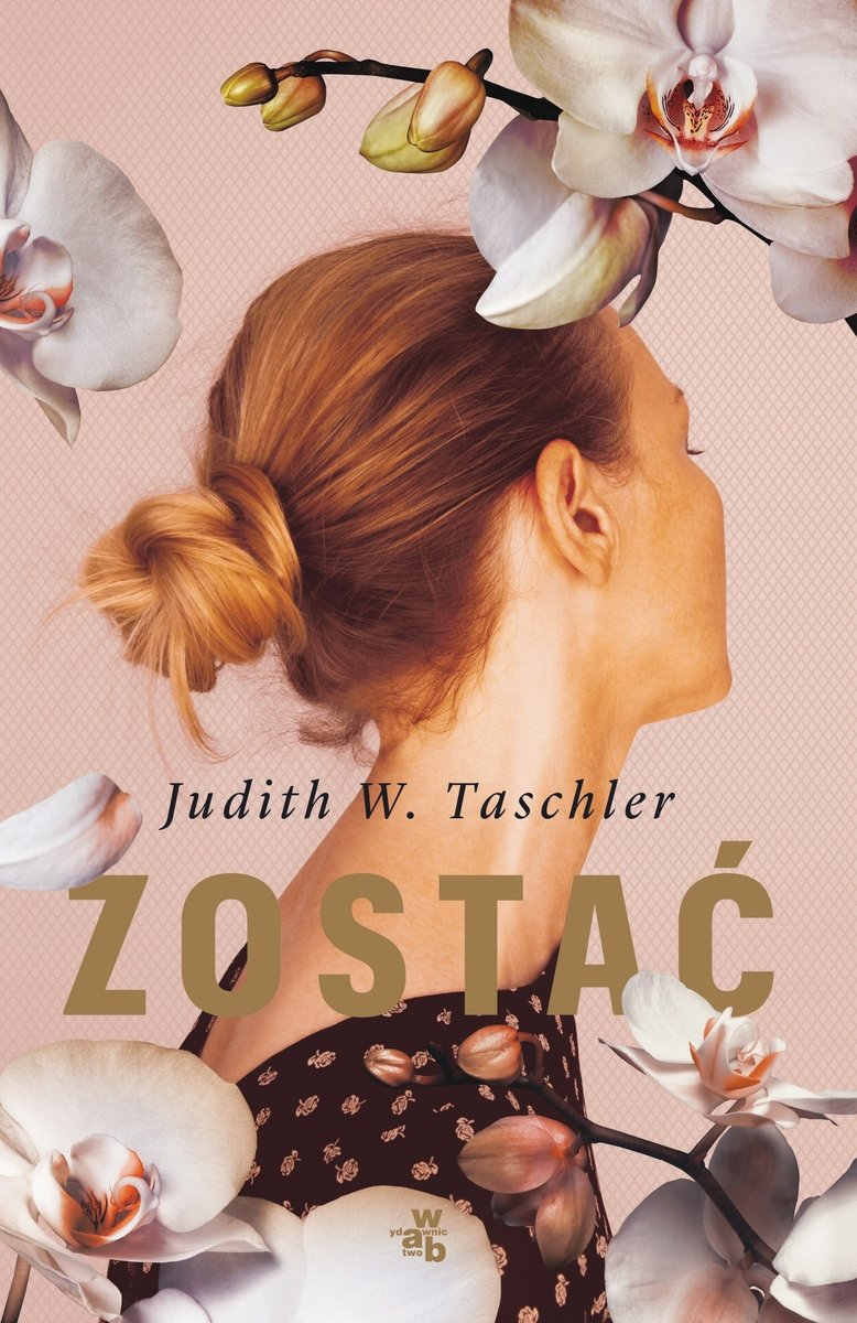 Zostać Judith W. Taschler