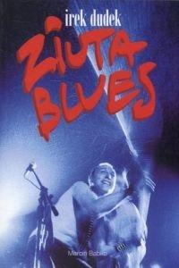 Irek Dudek Ziuta blues Marcin Babko