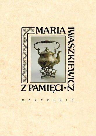 Z pamięci Maria Iwaszkiewicz