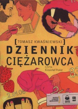 Dziennik ciężarowca. Czyta: Krzysztof Prałat (CD mp3)