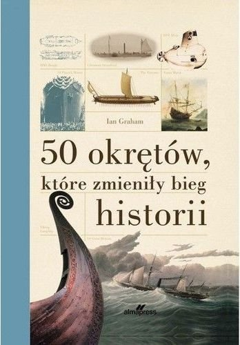 50 okrętów które zmieniły bieg historii Ian Graham
