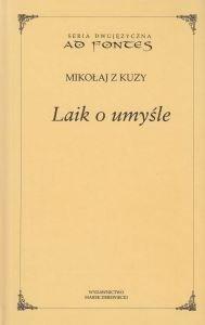 Laik o umyśle Seria dwujęzyczna Mikołaj z Kuzy
