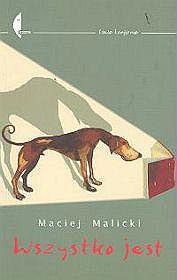 Wszystko jest Maciej Malicki