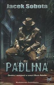 Padlina  Jacek Sobota
