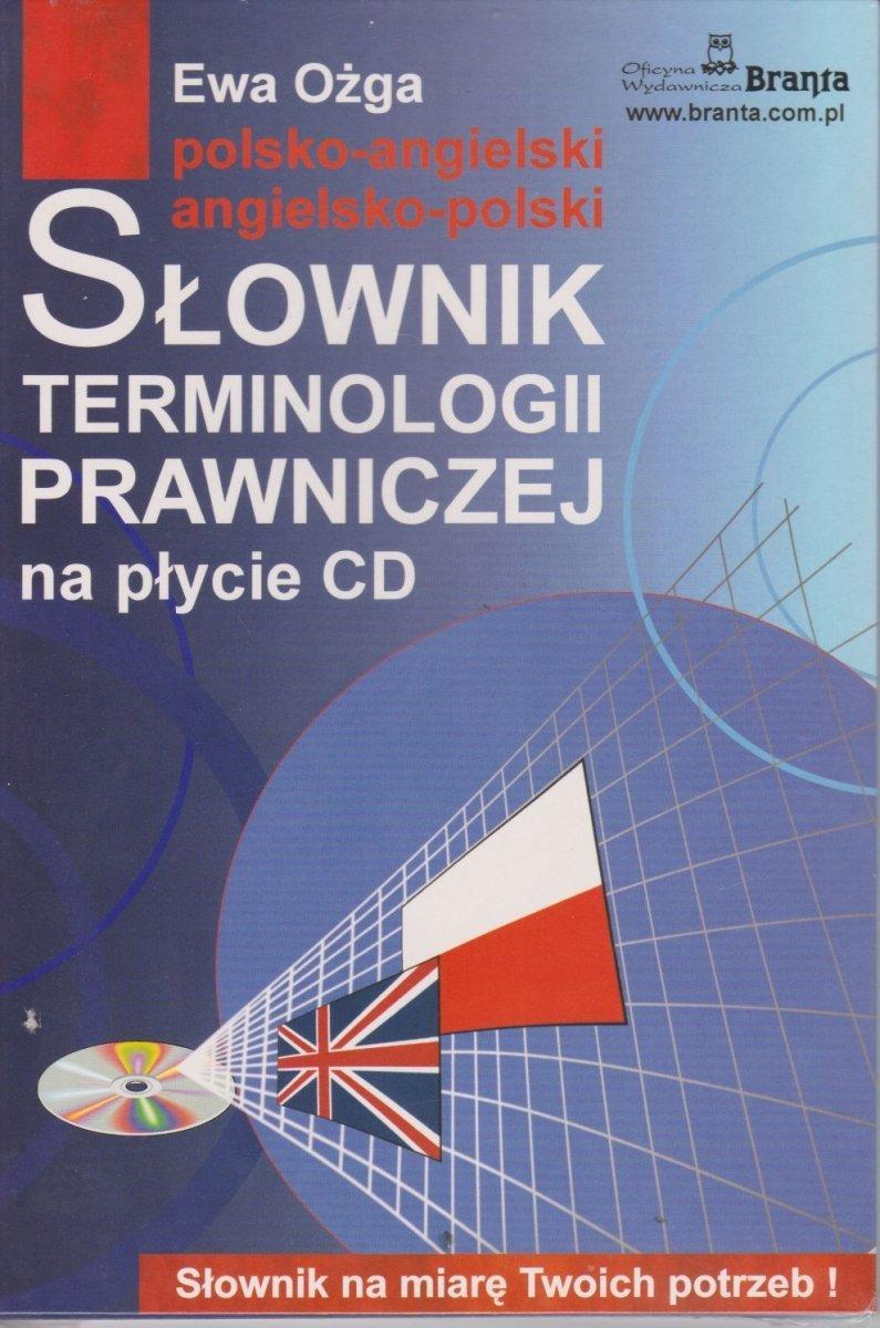 Słownik terminologii prawniczej na płycie CD polsko-angielski, angielsko-polski Ewa Ożga