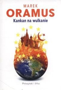 Kankan na wulkanie Marek Oramus