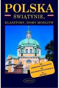 Polska Świątynie klasztory domy modlitw Małgorzata Omilanowska