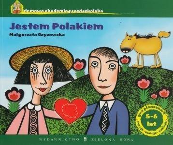 Jestem Polakiem Domowa akademia przedszkolaka (5-6 lat) Małgorzata Czyżowska