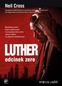 Luther Odcinek zero Neil Cross
