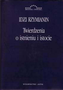 Twierdzenia o istnieniu i istocie Idzi Rzymianin