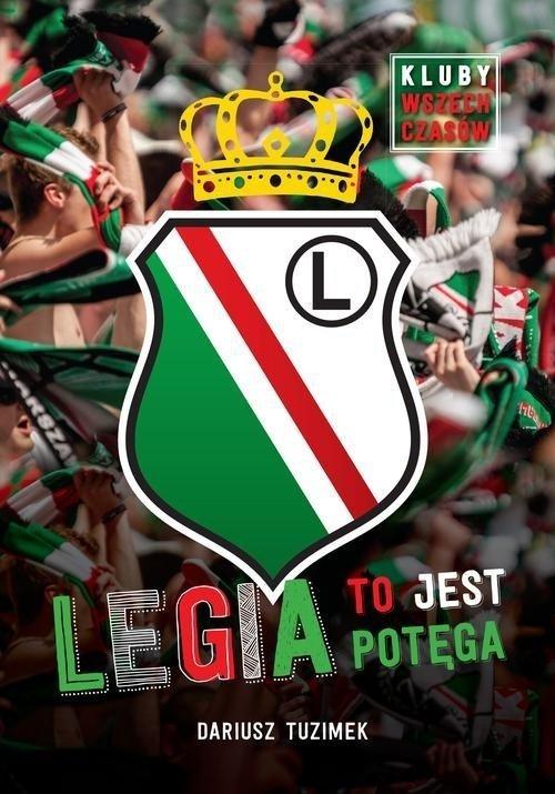 Legia to jest potęga Dariusz Tuzimek