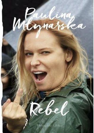 Rebel Paulina Młynarska