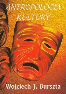 Antropologia kultury Wojciech J Burszta