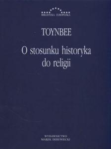 O stosunku historyka do religii Toynbee