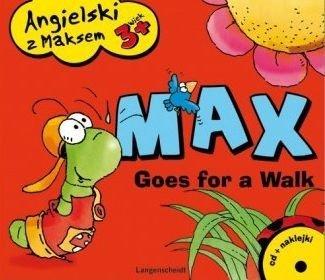 Angielski z Maksem 3+ Max Goes for a Walk  Zofia Dzierżawska
