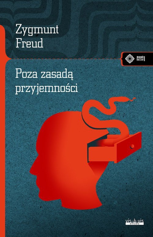 Poza zasadą przyjemności Zygmunt Freud