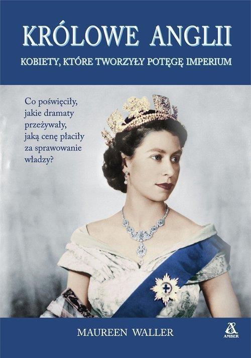 Królowe Anglii Maureen Waller