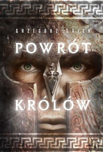 Powrót królów Grzegorz Gajek