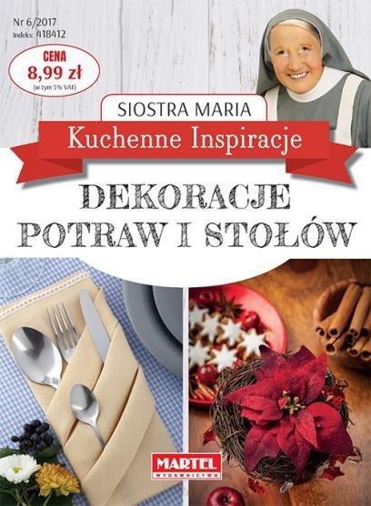 Dekoracje potraw i stołów Kuchenne Inspiracje Siostra Maria