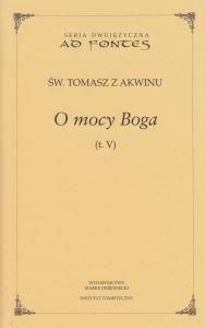 O mocy Boga Tom V Św Tomasz z Akwinu