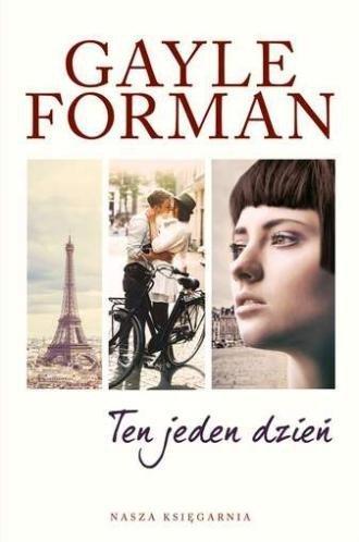 Ten jeden dzień Gayle Forman