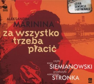Za wszystko trzeba płacić (CD mp3) Aleksandra Marinina