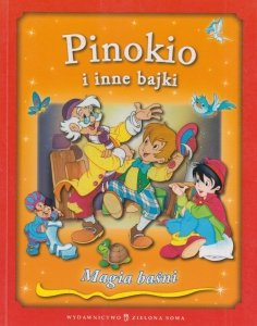Pinokio i inne bajki Magia baśni