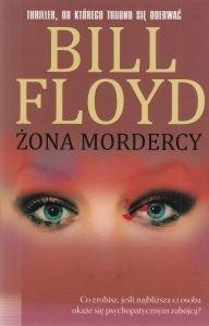 Żona mordercy Bill Floyd