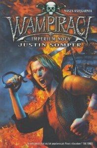 Wampiraci Imperium nocy Justin Somper