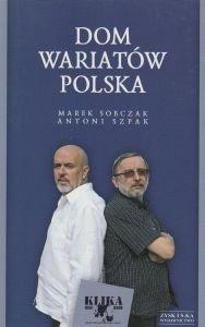 Dom wariatów Polska Marek Sobczak Antoni Szpak