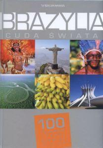 Brazylia Cuda Świata praca zbiorowa