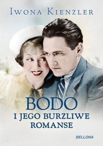 Bodo i jego burzliwe romanse Iwona Kienzler
