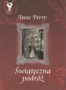Świąteczna podróż Anne Perry