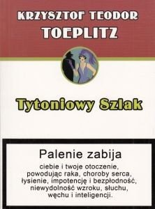 Tytoniowy szlak Krzysztof Teodor Toeplitz