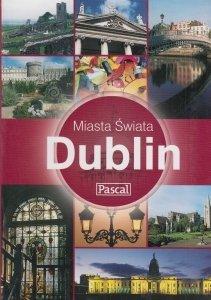 Dublin Miasta Świata Polly Philimore