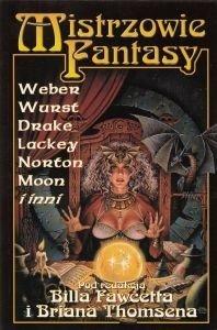 Mistrzowie Fantasy Weber Wurst Drake Lackey Norton Moon i inni