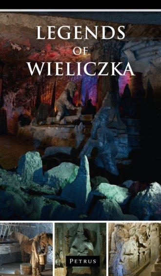 Legends of Wieliczka Zbigniew Iwański