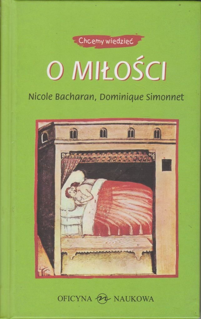 O miłości Nicole Bacharan, Dominique Simonnet