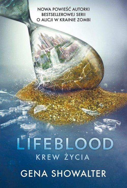 Lifeblood Krew Życia Gena Showalter